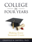 College in Four Years : Making Every Semester Count - eBook
