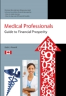 Medical Professionals Guide to Financial Prosperity - eBook