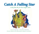 Catch a Falling Star : A Tale from the Iris the Dragon Series - eBook