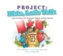 Project: Kids, Let's Talk : A Tale from the Iris the Dragon Series - eBook