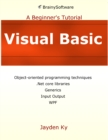 Visual Basic: A Beginner's Tutorial : A Beginner's Tutorial - eBook