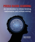 Puzzle-based Learning (3rd edition): An introduction to critical thinking, mathematics, and problem solving - eBook
