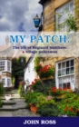 My Patch: The life of Reginald Smithers, a village policeman - eBook