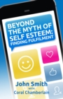 Beyond the Myth of Self-Esteem - eBook