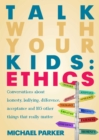 Talk With Your Kids: Ethics - eBook