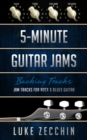 5-Minute Guitar Jams : Jam Tracks for Rock & Blues Guitar (Book + Online Bonus) - eBook