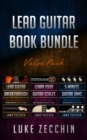 Lead Guitar Book Bundle : Lead Guitar Breakthrough + Learn Your Guitar Scales + 5-Minute Guitar Jams (Books + Online Bonus) - eBook