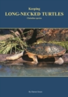 Keeping Long-necked Turtles Chelodina species - eBook