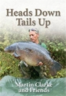 Heads Down  -  Tails Up - Book