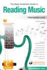 Bass Guitarist's Guide to Reading Music: Intermediate Level - eBook