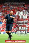 Added Time : Surviving Cancer, Death Threats and the Premier League - Book