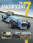 The Magnificent 7 : The Enthusiasts Guide to All Models of Lotus and Caterham - Book