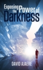 Exposing the power of darkness - eBook