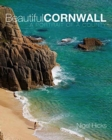 Beautiful Cornwall : A Portrait of a County - Book