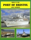 Ships in the Port of Bristol - Book
