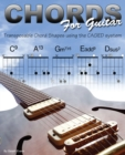Chords for Guitar : Transposable Guitar Chords using the CAGED System - eBook