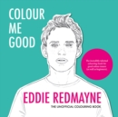 Colour Me Good Eddie Redmayne - Book