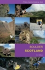 Boulder Scotland : A Stone Country Bouldering Guide - Book