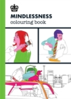 Mindlessness Coloring Book - Book