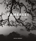 SOMERSET : A View From The Hill - Book