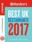 Harden's Best UK Restaurants : Survey Driven Reviews of Over 2,800 Restaurants - Book