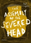 The Assembly of the Severed Head : A Novel of the Mabinogi - Book