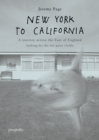 New York To California : A journey across the East of England searching for the not quite visible - Book