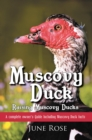 Muscovy Duck : Raising Muscovy Ducks - eBook