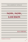 Now, Now, Louison - Book