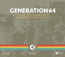 Generation 64 - How the Commodore 64 Inspired a Generation of Swedish Gamers - Book