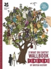 The British History Timeline Wallbook: Unfold the Story of Great Britain - From the Dinosaurs to the Present Day! - Book