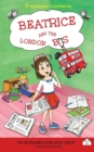 Beatrice and the London Bus : Volume 1 - Book