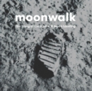 Moonwalk: The Story of the Apollo 11 Moon Landing - Book