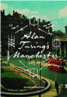 Alan Turing's Manchester - Book
