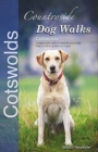 Countryside Dog Walks : Cotswolds - Book