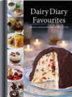 Dairy Diary Favourites (Dairy Cookbook) : 100 Much-Loved Recipes from the Past 35 Years - Book
