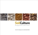 Soil Culture : Bringing the Arts Down to Earth - Book