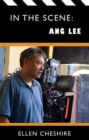 In the Scene: Ang Lee - Book
