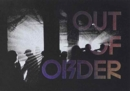 Out of Order : The Underground Rave Scene 1997 - 2006 - Book
