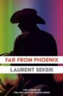 Far From Phoenix - eBook