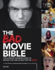 Bad Movie Bible: Ultimate Modern Guide to Movies - Book