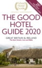 The Good Hotel Guide 2020 : Great Britain and Ireland - Book
