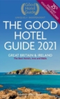 The Good Hotel Guide 2021 : Great Britain and Ireland - Book