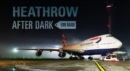 Heathrow After Dark - Book