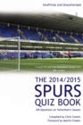 The 2014/2015 Spurs Quiz Book : 100 Questions on Tottenham's Season - eBook