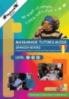 Maskarade Languages Teacher's Guide for Primary Spanish Books: Level 1, 2, 3 - Book