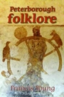 Peterborough Folklore - Book
