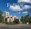 Wild About Fulham : A Special Village in London - Book