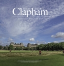 Wild Wild about Clapham : More than just a Common - Book