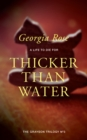 Thicker than Water : Book 3 of The Grayson Trilogy - eBook
